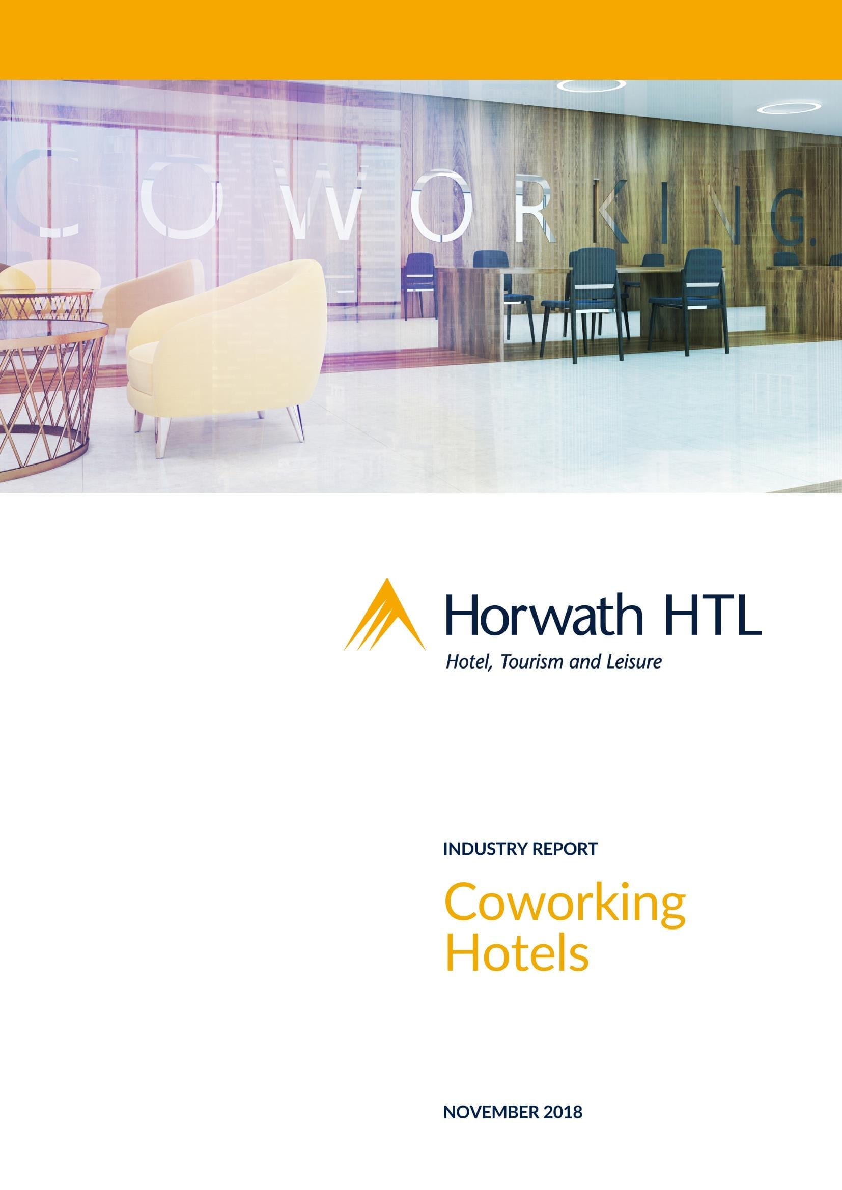 Horwath HTL Industry Report: Coworking Hotels